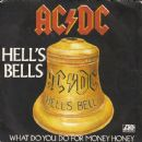 Hell's Bells / What Do You Do for Money Honey