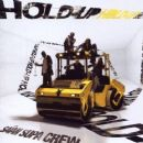 Saïan Supa Crew - Hold-Up
