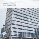 Saint Etienne Album - Boy Is Crying