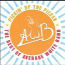 Pickin' Up The Pieces : The Best Of Average White Band