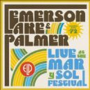 Emerson Lake and Palmer - Live at the Mar y Sol Festival '72