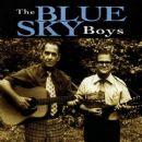 The Blue Sky Boys - The Blue Sky Boys