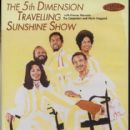 The 5th Dimension Travelling Sunshine Show
