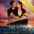 Titanic: Original Motion Picture Soundtrack - Collector's Anniversary Edition - James Horner - James Horner