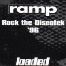 RAMP - Rock the Discotek '96