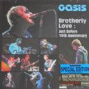Brotherly Love : Just Before 10th Anniversary (Special Edition)
