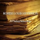 Robert Louis Stevenson - Robert Louis Stevenson - A Poetry Selection