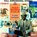 Nat 'King' Cole - A Mis Amigos