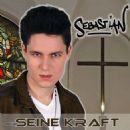 Sebastian - Seine Kraft
