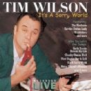 Tim Wilson - It's a Sorry World