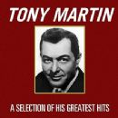 Tony Martin - A Selection Of His Greatest Hits