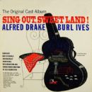 Sing Out Sweet Land  Original Cast Starring Alfred Darke - 454 x 454