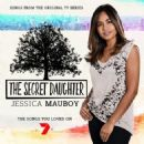 Secret Daughter [Songs From the Original TV Series] - Jessica Mauboy