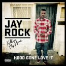 Jay Rock - Hood Gone Love It