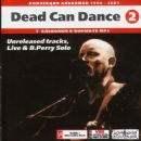 Dead Can Dance (2) (Unreleased Tracks, Live & B.Perry Solo)