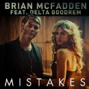 Mistakes (feat. Delta Goodrem) - Brian McFadden