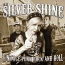The Silver Shine Album - Vintage Punk Rock and Roll