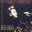 Public Image Ltd. - Acid Party