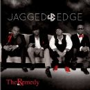 Jagged Edge - The Remedy