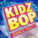 Kidz Bop Kids Album - Kidz Bop Dance Party