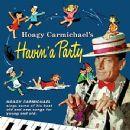 Hoagy Carmichael - Hoagy Carmichael's Havin' a Party