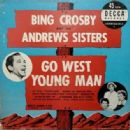 Bing Crosby - Go West Young Man