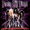 Pretty Boy Floyd - Leather Boyz With Electric Toyz