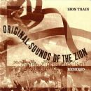 Zion Train - Original Sounds of the Zion Remixed