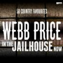 In the Jailhouse Now - 50 Country Favourites