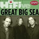 Great Big Sea - Rhino Hi-Five: Great Big Sea