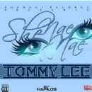Tommy Lee - She Nae Nae - Single
