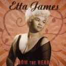 Etta James - From the Heart