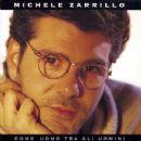Michele Zarrillo Album - Come Uomo Tra Gli Uomini