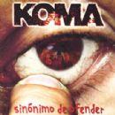 Koma Album - Sinónimo De Ofender