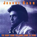 Johnny Cash - The Night Hank Williams Came To Town