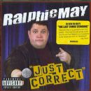 Ralphie May - Just Correct