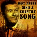 Roy Acuff - Sing A Country Song