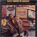Buck Owens - Buck Owens In London