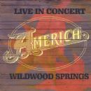 America - Live in Concert: Wildwood Springs