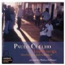 Paulo Coelho - Unterwegs