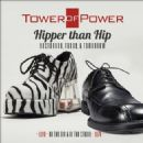 Tower of Power - Hipper Than Hip: Yesterday, Today, & Tomorrow: Live on the Air & In the Studio 1974