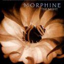 Morphine - The Night