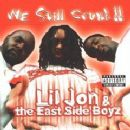 Lil Jon & the East Side Boyz Album - We Still Crunk