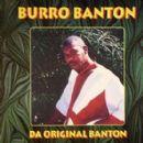 Burro Banton - Da Original Banton