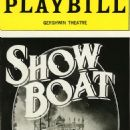 1994 BROADWAY PLAYBILL OF THE REVIVEL OF ''SHOW BOAT''