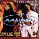 The One I Gave My Heart To / Hot Like Fire