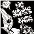 La Polla Records - No somos nada