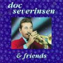 Doc Severinsen - Doc Severinsen and Friends