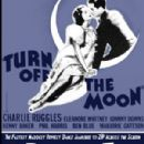 Turn Off the Moon