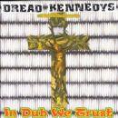 Dead Kennedys - Dread Kennedys: A Tribute to Dead Kennedys